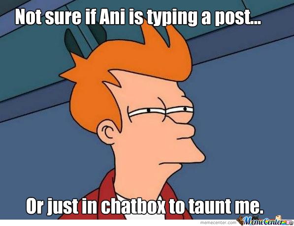 Forum Memes - Page 7 Ani10