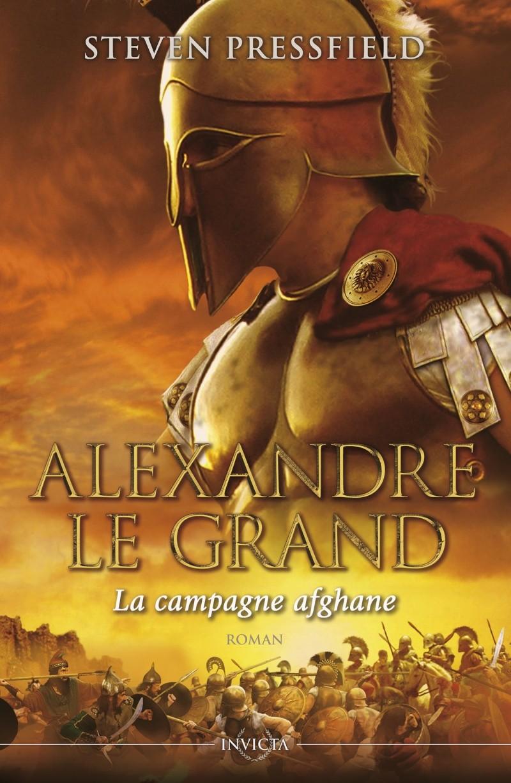 PRESSFIELD Steven - Alexandre le Grand : La campagne afghane Alexan10