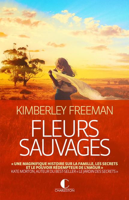 FREEMAN Kimberley - Fleurs sauvages Fleurs10
