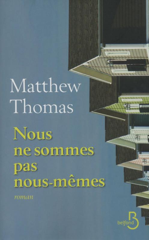 THOMAS Matthew - Nous ne sommes pas nous-mêmes Nousm10