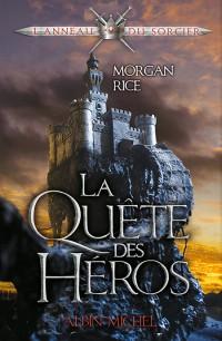 RICE Morgan - L'anneau du sorcier - Tome 1 : La quête des héros Quyte11