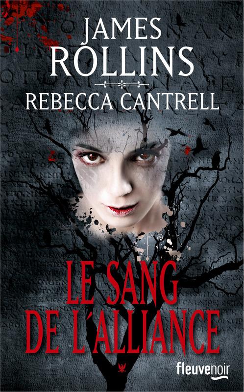 ROLLINS James et CANTRELL Rebecca - L'ordre des Sanguinistes - Tome 1 : Le sang de l'Alliance Sang10