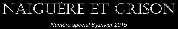 LA CHARLIE Numéro spécial Naiguère 8 janvier 2015 Naigue10