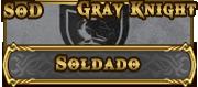 Gray Knight [Soldado]