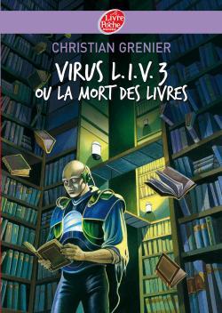 Virus LIV 3 ou La mort des livres 97820111