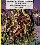 La mort et quelques amis s'invitent chez le club Diogène (1878-1885) La-mor12