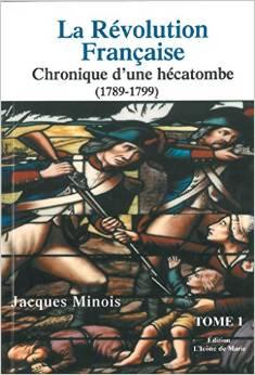 """Livre """"La révolution Française, Chronique d'une hécatombe"""" par Jean Minois Ztylyc10"""