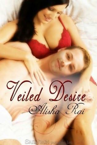 veiled desire - Veiled Desire d'Alisha Rai Veiled12