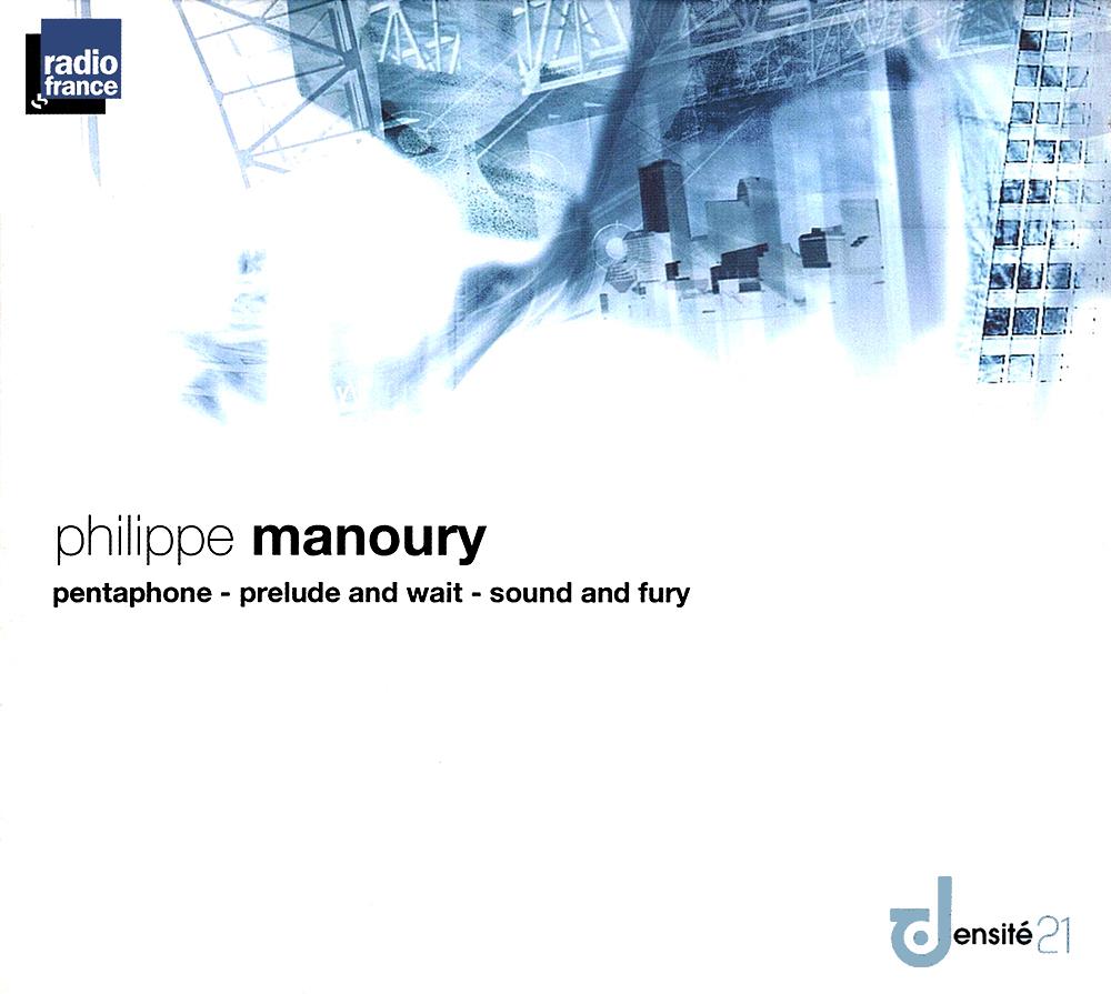 Philippe Manoury Manour12