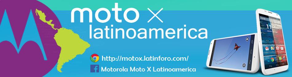 Moto X Latinoamerica