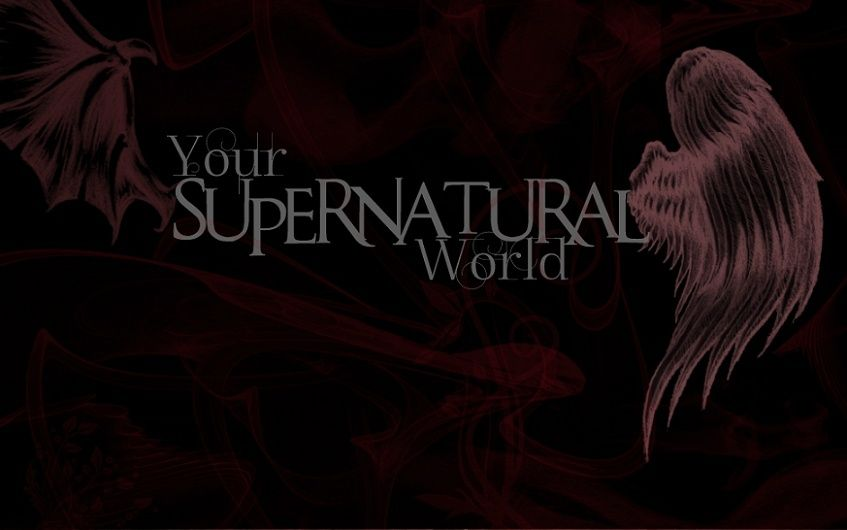 Your little supernatural world!