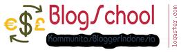 Blogschool - Forum Komunitas Blogger Indonesia