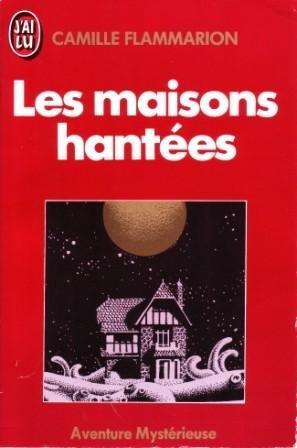 Les maisons hantées - Camille Flammarion 41-py110