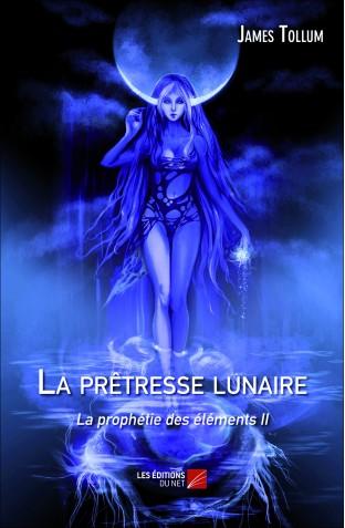 La prêtresse lunaire, La prophétie des éléments tome 2 (James Tollum La-pre10