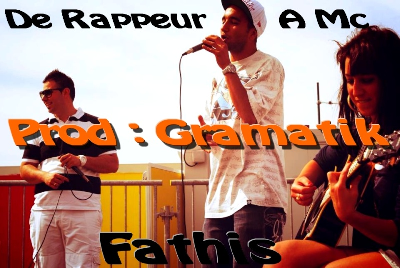 [Audio] Fathis - De Rappeur A Mc (Prod.Gramatik) Rapp10