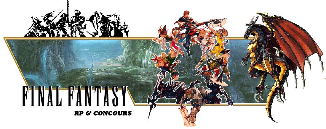 Final Fantasy Rp et Concours