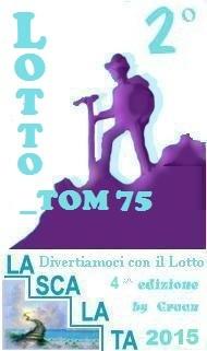 Vincitori della Scalata 2015 sono GIOIETTA, LOTTO_TOM75, GIORGIO1960 Scalat13