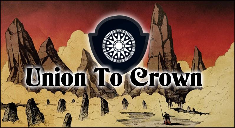 La Guilde Union To Crown vous souhaites la Bienvenue !