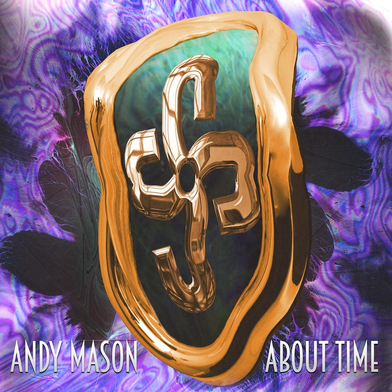 ANDY MASON  - ABOUT TIME E.P  :   OUT 5TH JAN  About_11