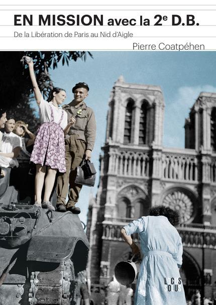 """Pierre Coatpehen """"En mission avec la 2e DB"""" (livre) En_mis10"""