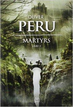 [Peru, Olivier] Martyrs - Livre 2 5163op10