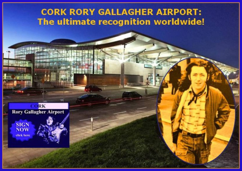 "Petition to Rename Cork Airport to ""CORK RORY GALLAGHER AIRPORT""  With_b10"
