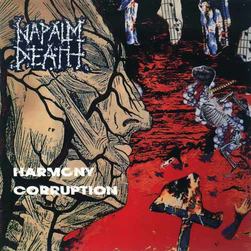 Napalm Death - Harmony Corruption (1990)  Portad22