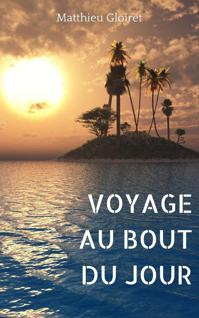 Voyage au bout du jour [Autopublication Librinova] Imagec11