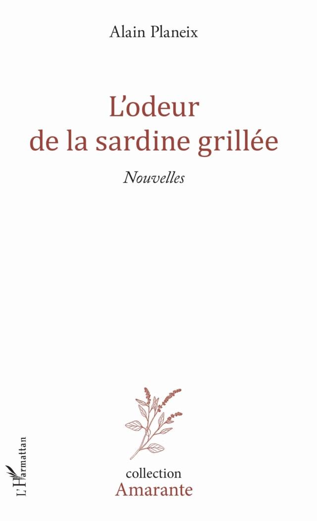 Nouvelles : L'odeur de la sardine grillée, par Alain Planeix L_odeu10
