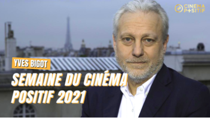 La semaine du cinéma positif à Cannes du 14 au 17 juillet 2021 Yves_b10