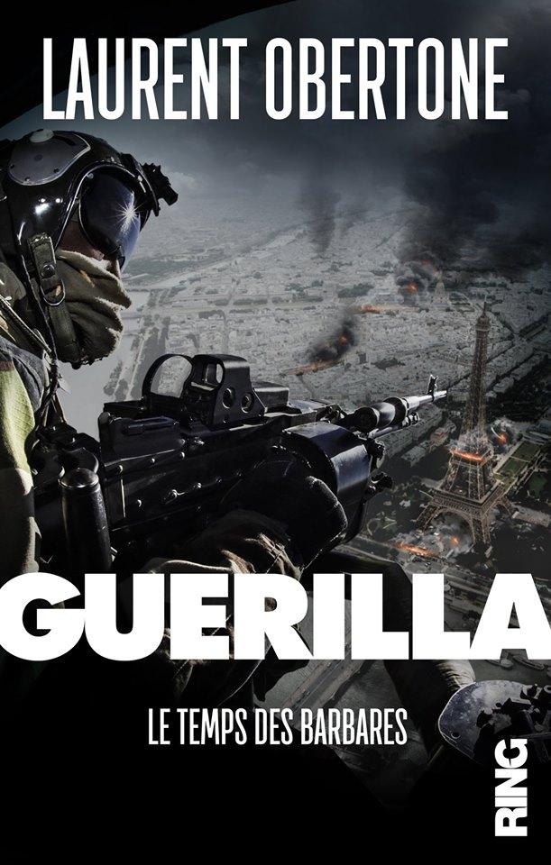 [Roman] Guerilla : le jour où tout s'embrasa 65109510
