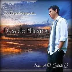 Samuel B. Quiros - Dios De Milagros  - Pistas Incluidas ¡ 39344510