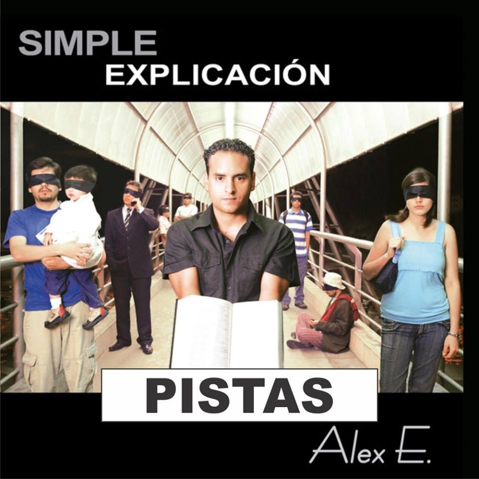 Alex Espinoza - Simple Explicacion  - Pistas Completas ¡ 49614510