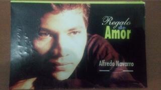 Alfredo Navarro - Regalo de Amor Img-2010