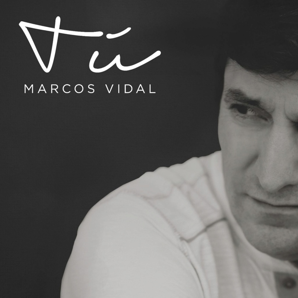Marcos Vidal - Tu - ( Single ) 2018 Marcos10