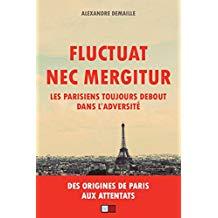 Fluctuat Nec Mergitur ! Les parisiens toujours debout dans l'adversité Fluctu10