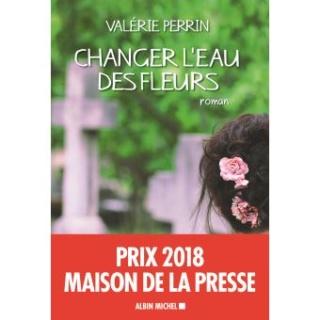 Valérie Perrin : changer l'eau des fleurs Change10