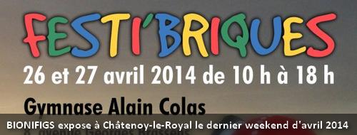 [Expo] BIONIFIGS au Festi'Briques de Châtenoy-le-Royal les 26 & 27 avril 2014 Actu_f10