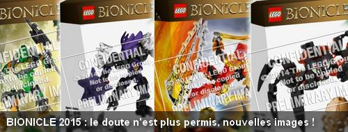 [Produits] BIONICLE 2015, le doute n'est plus permis : nouvelles images Actubi11