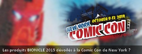 [Produits] Le retour de BIONICLE dévoilé à la Comic Con de New York ? Actucc11