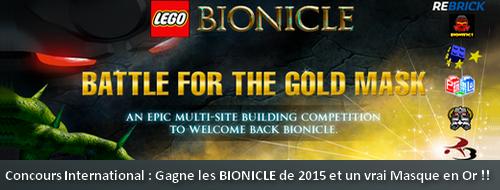 [Concours] ÉVÉNEMENT : Gagnez les BIONICLE 2015 dédicacés et un Masque en Or ! Actumu13