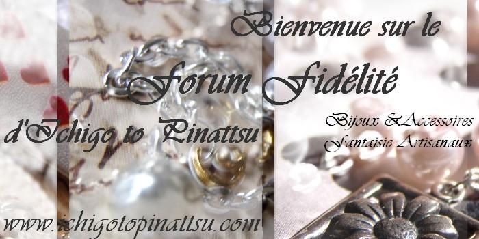 Forum Fidélité Officiel d'Ichigo to Pinattsu