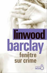 [Barclay, Linwood] Fenêtre sur crime Index13