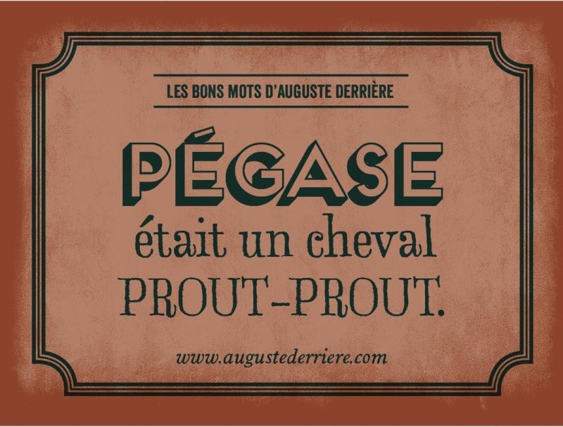 Auguste Derrière philosophe - Page 3 Pegase10