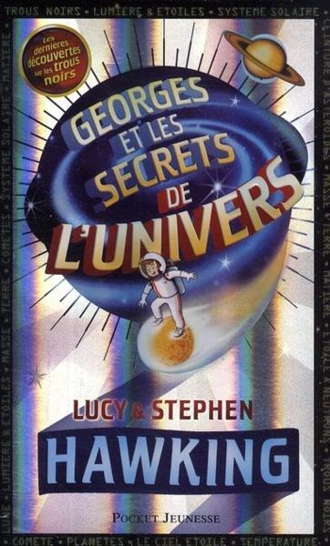 [Hawking, Lucy & Stephen] Georges et les secrets de l'Univers - Tome 1 10738810