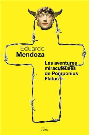 [Mendoza, Eduardo] Les Aventures miraculeuses de Pomponius Flatus 97820210