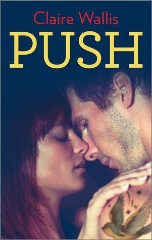 Push - Tome 1 : Push de Claire Wallis 21010110