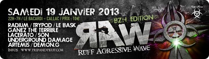 [ Ruff Agressive Wave (R.A.W) - BZH Edition - Samedi 19 Janvier 2013 - Le Bacardi - Callac ] Banner12