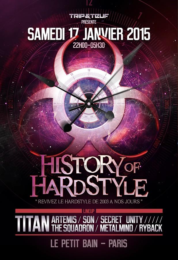 [ HISTORY OF HARDSTYLE - Samedi 17 Janvier 2015 - Le Petit Bain - Paris ] Histor10
