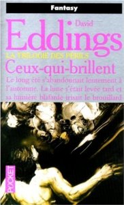 David Eddings - Ceux-qui-brillent - La Trilogie des Périls T2 Ceux_q10